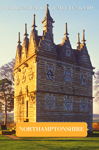 Follies of Northamptonshire by Gwyn Headley & Wim Meulenkamp