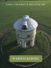 Cover of Follies of Warwickshire by Gwyn Headley & Wim Meulenkamp